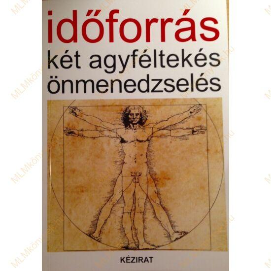 Doubravszky György: Időforrás - két agyféltekés önmenedzselés - Kézirat