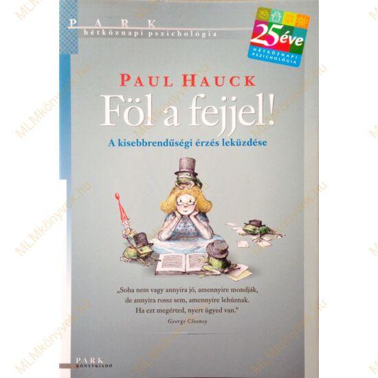Paul Hauck: Föl a fejjel!