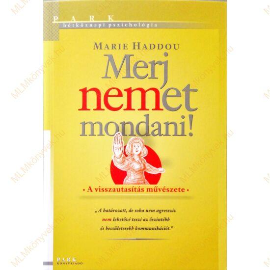 Marie Haddou: Merj nemet mondani!