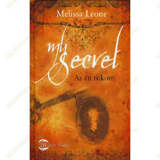 Melissa Leone: My secret - Az én titkom