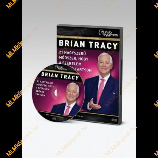 Brian Tracy: 21 nagyszerű módszer, hogy a szerelem örökké tartson - Hanganyag