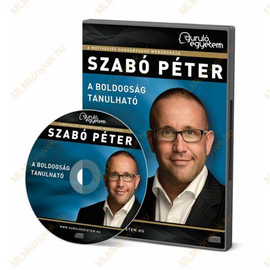 Szabó Péter: A boldogság tanulható - Hanganyag (2 CD)