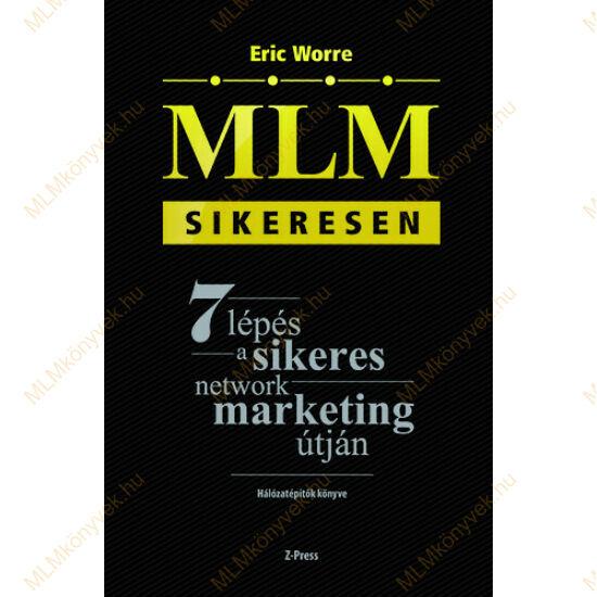 Eric Worre: MLM sikeresen