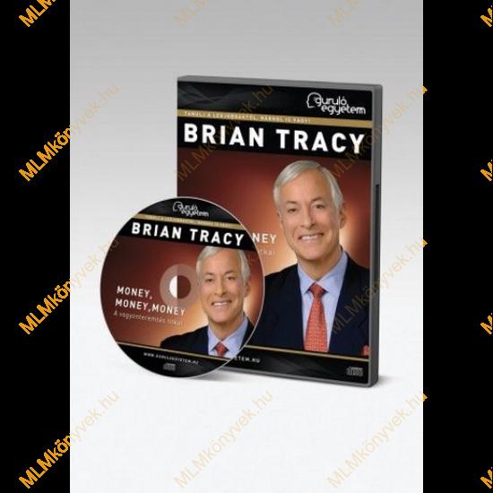 Brian Tracy: Money, money, money - A vagyonteremtés titkai - Hanganyag