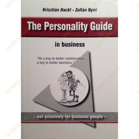 Nyíri Zoltán - Hackl Krisztián: The Personality Guide in business