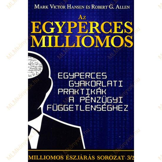 Mark Victor Hansen és Robert G. Allen: Az egyperces milliomos