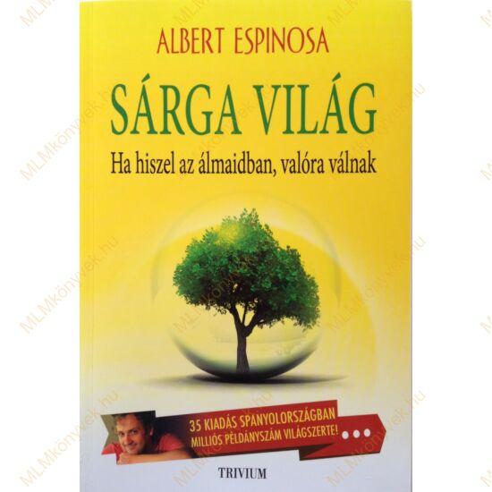 Albert Espinosa: Sárga világ