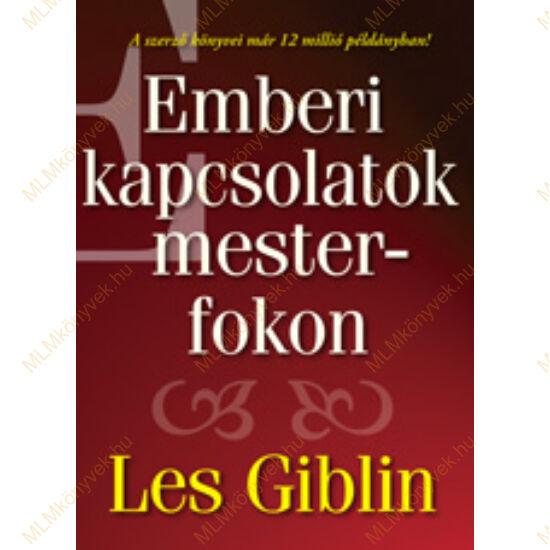 Les Giblin: Emberi kapcsolatok mesterfokon