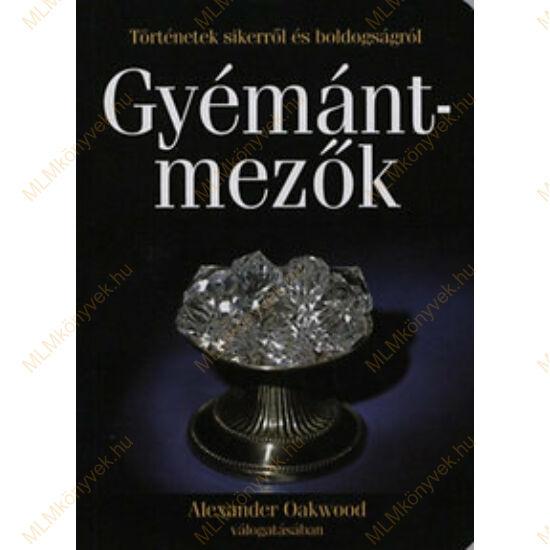 Alexander Oakwood: Gyémántmezők