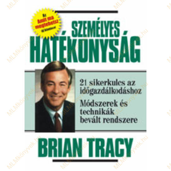 Brian Tracy: Személyes hatékonyság