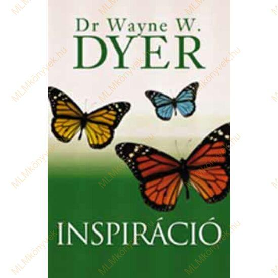 Dr Wayne W. Dyer: Inspiráció