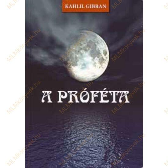 Kahlil Gibran: A próféta