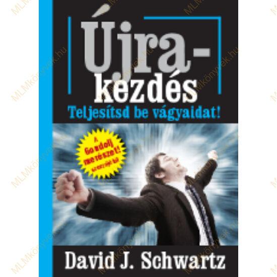 David J. Schwartz: Újrakezdés