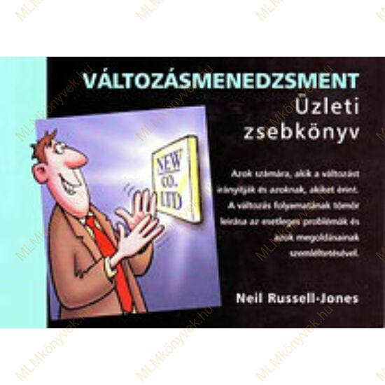Neil Rusell-Jones: Változásmenedzsment - Üzleti zsebkönyv